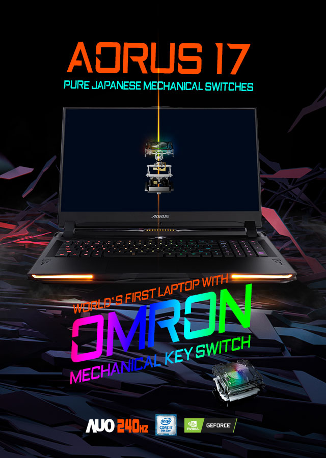 AORUS 17 | WORLD'S FIRST LAPTOP with OMRON MECHANICAL KEY SWITCH